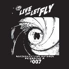 2007 - Live Let Fly