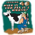 """2014 - """"Turning 40 Milk it for all it's Worth"""""""