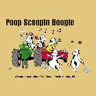 2005 - Poop Scoopin' Boogie